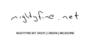 Mightyfine.net Group | London | Melbourne